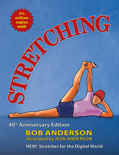 The 40th Anniversary Edition of Stretching